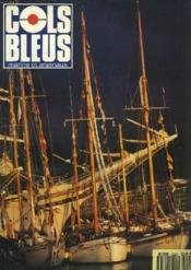 COLS BLEUS. HEBDOMADAIRE DE LA MARINE ET DES ARSENAUX N°2228 DU 18 SEPTEMBRE 1993. L'ORGANISATION MARITIME INTERNATIONALE : ENTRETIEN AVE LE SECRETAIRE Gal, INTERVIEX RECUEILLIE PAR D. VERGNON / UN TOUR DU MONDE EN 300 JOURS par LE COM. DE LA MARINE... - Couverture - Format classique