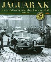 Jaguar Xk, La Competition Sur Route, Annees 1950 - Intérieur - Format classique