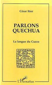 Parlons Quechua, La Langue Du Cuzco - Intérieur - Format classique