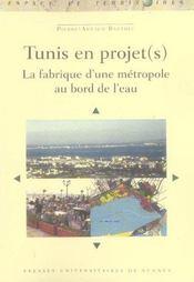Tunis en projets une metropole au bord de l eau - Intérieur - Format classique