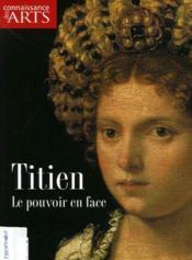 Connaissance Des Arts N.292 ; Titien, Le Pouvoir En Place - Couverture - Format classique