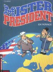 Mister president t.2 ; en voyage - Intérieur - Format classique