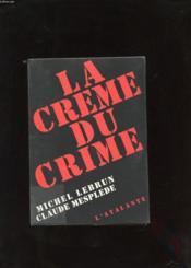 La creme du crime - Couverture - Format classique