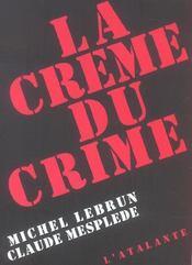 La creme du crime - Intérieur - Format classique