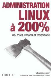 Administration Linux A 200% - Intérieur - Format classique