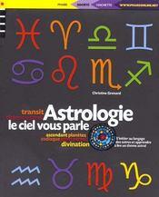 Astrologie ; Le Ciel Vous Parle - Intérieur - Format classique