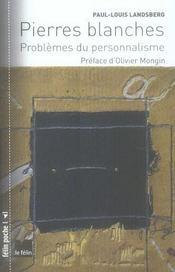 Pierres blanches ; problèmes du personnalisme - Intérieur - Format classique