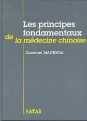 Principes fondamentaux de la medecine chinoise - Couverture - Format classique