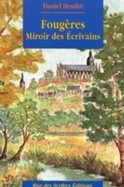 Fougères, miroir des écrivains - Couverture - Format classique
