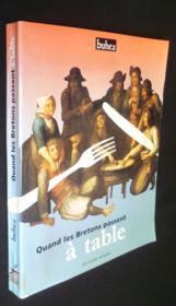 Quand les bretons passent a table - Couverture - Format classique