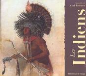 Indiens. Aquarelles De Karl Bodmer - Intérieur - Format classique