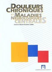 Les douleurs chroniques et les maladies neurologiques centrales - Intérieur - Format classique