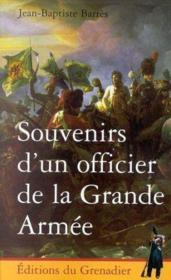 Souvenirs D'Un Officier De La Grande Armee - Couverture - Format classique