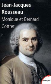 Vente  Jean-Jacques Rousseau en son temps  - Monique Cottret - Bernard Cottret