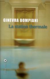 La station thermale - Couverture - Format classique