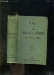 La Pratique Des Affaires . Droit Civil Et Fiscal. Nouvelle Edition. - Couverture - Format classique