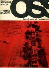 Oss. L'Amerique Et L'Espionnage. - Couverture - Format classique