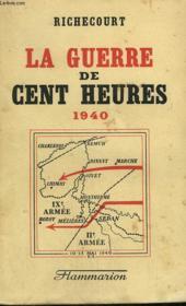 La Guerre De Cent Heures. 1940. - Couverture - Format classique