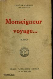 Monseigneur Voyage. - Couverture - Format classique