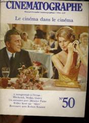Cinematographe N°50 - Le Cinema Dans Le Cinema - Couverture - Format classique