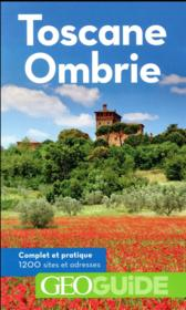 Vente livre :  GEOguide ; Toscane, Ombrie (édition 2018)  - Collectif Gallimard