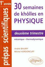 Physique Deuxieme Trimestre Mecanique Thermodynamique 1re Annee Prepas Scientifiques - Intérieur - Format classique