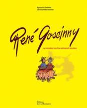 Rene goscinny, la premiere vie d'un scenariste de genie - Couverture - Format classique