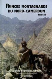 Princes montagnards du Nord-Cameroun t.2 - Couverture - Format classique