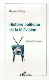 Histoire Politique De La Television - Intérieur - Format classique