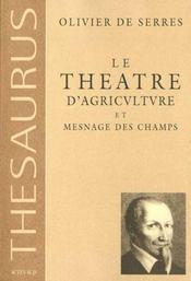 Thesaurus, le theatre d'agriculture et mesnage des champs - Intérieur - Format classique