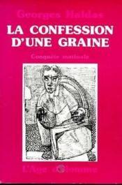 Confession D'Une Grain : Conquete Matinale (La) - Couverture - Format classique