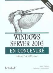 Windows Serveur 2003 En Concentre - Intérieur - Format classique