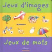 Jeux d'images ; jeux de mots - Intérieur - Format classique