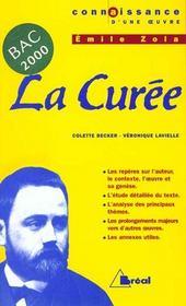 La Curée, de Zola ; Bac 2000 ; 1ère L, ES, S, STT - Intérieur - Format classique
