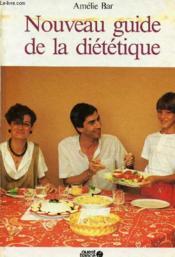 Nouveau guide de la dietetique - Couverture - Format classique