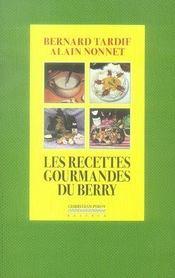 Les recettes gourmandes du berry - Intérieur - Format classique