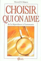 Choisir Qui On Aime - Intérieur - Format classique