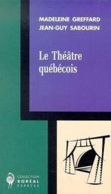 Le Theatre Quebecois - Couverture - Format classique