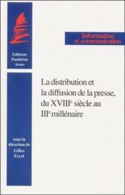Distribution Et Diffusion De La Presse (La) - Couverture - Format classique