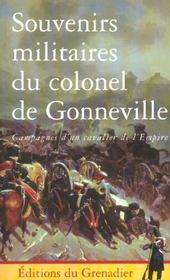 Souvenirs militaires du colonel de gonneville - Intérieur - Format classique