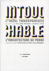 Intouchable ; l'idéal transparence ; l'architecture de verre - Intérieur - Format classique
