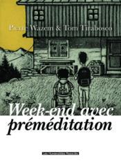 Week-end avec préméditation - Couverture - Format classique