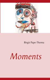 Moments - Couverture - Format classique
