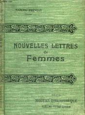 Nouvelles Lettres De Femmes. - Couverture - Format classique