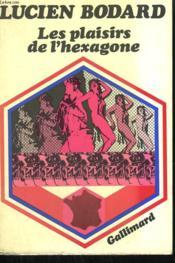 Les Plaisirs De L'Hexagone. - Couverture - Format classique