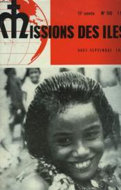 MISSION DES ÎLES. 15e ANNEE, N°110, AOÛT SEPTEMBRE 1961. NUMERO SPECIAL CONNAISSANCE DE L'OCEANIE. 300 ARCHIPELS DES MILLIERS D'ÎLES. DIVERSITE DES ÎLES, DES RACES, DES RESSOURCES, DES GOUVERNEMENTS. PRESENCE DE L'EGLISE / LE PAGANISME / PROBLEMES... - Couverture - Format classique