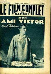 Le Film Complet Du Samedi N° 1232 - 11e Annee - Mon Ami Victor - Couverture - Format classique