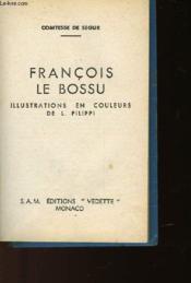 Francois Le Bossu - Couverture - Format classique