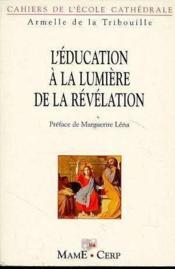 L'Education A La Lumiere De La Revelation - Couverture - Format classique