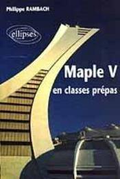 Maple V En Classes Prepas - Intérieur - Format classique